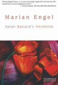Marian Engel, Sarah Bastard's Notebook